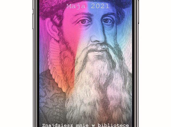 """8-15 maja 2021 - XVIII Tydzień Bibliotek pod hasłem """"Znajdziesz mnie w bibliotece"""""""